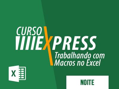 Curso Express Trabalhando com Macros no Excel | Turno da Noite na Real & Dados em Salvador na Bahia